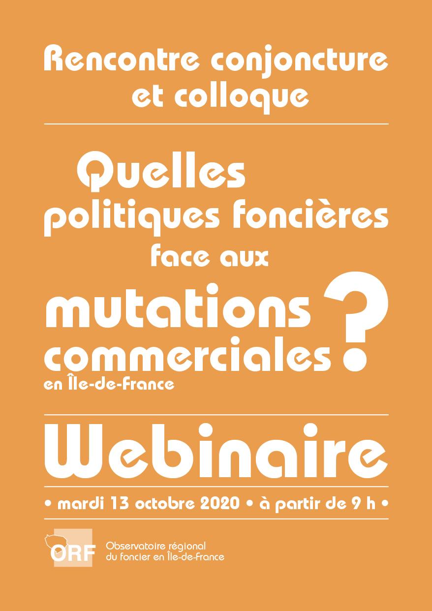 Webinaire : Rencontre conjoncture sur les marchés fonciers et table ronde :  « Quelles politiques foncières face aux mutations commerciales en Île-de-France ? ».